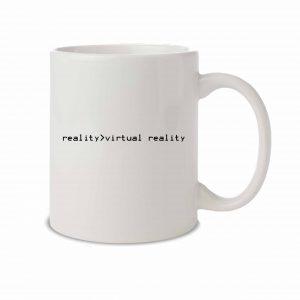 Reality>Virtual Reality mug