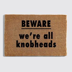 We're All Knobheads