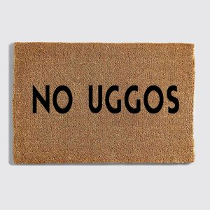 No Uggos doormat